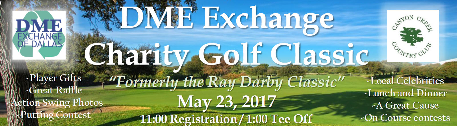 DME Exchange Charity Gold Classic (Formerly Ray Darby Charity Classic)